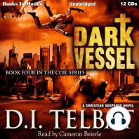 Dark Vessel: A Christian Suspense Novel