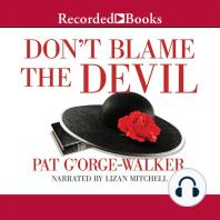 Don't Blame the Devil