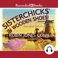 Sisterchicks in Wooden Shoes