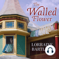 The Walled Flower