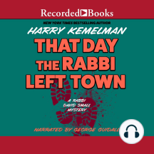 That Day the Rabbi Left Town: Rabbi David Small, Book 12