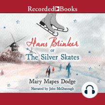 Hans Brinker or Silver Skates