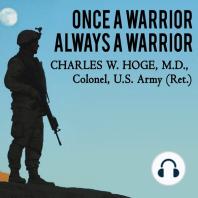 Once a Warrior---Always a Warrior