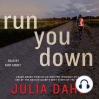 Run You Down