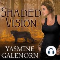 Shaded Vision