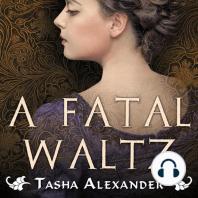A Fatal Waltz