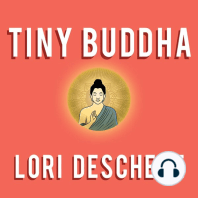 Tiny Buddha, Simple Wisdom for Life's Hard Questions