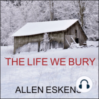 The Life We Bury