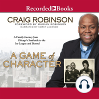 Game of Character: A Family Journey from Chicago's Southside to the Ivy League and Beyond