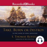 Take, Burn, Or Destroy