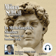In Michelangelo's Shadow: The Mystery of Modern Italy