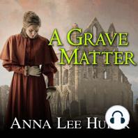 A Grave Matter