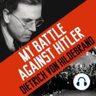 My Battle Against Hitler