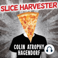 Slice Harvester: A Memoir in Pizza