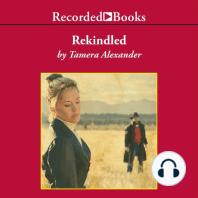 Rekindled