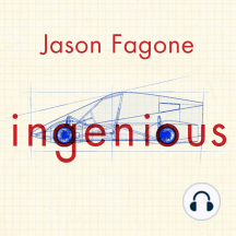 Ingenious: A True Story of Invention, Automotive Daring, and the Race to Revive America