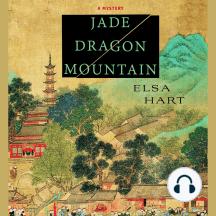 Jade Dragon Mountain: A Mystery