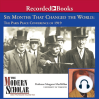 Six Months That Changed the World: The Paris Peace Conference of 1919