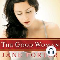 The Good Woman