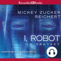 I, Robot: To Protect