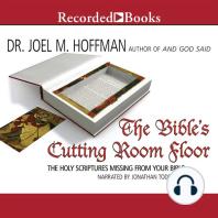 The Bible's Cutting Room Floor