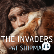 The Invaders: How Humans and Their Dogs Drove Neanderthals to Extinction