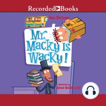 Mr. Macky is Wacky