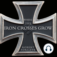 Where the Iron Crosses Grow