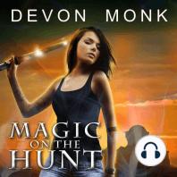 Magic on the Hunt