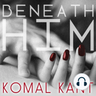 Beneath Him