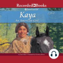Kaya: An American Girl