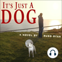 It's Just a Dog