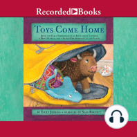 Toys Come Home: Being the Early Experiences of an Intelligent Stingray, a Brave Buffalo, and a Brand-New Someone Called Plastic