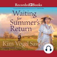 Waiting for Summer's Return