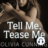 Tell Me, Tease Me