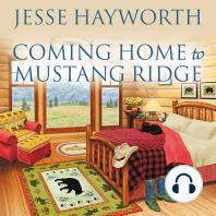 Coming Home to Mustang Ridge