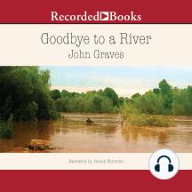 Goodbye to a River: A Narrative
