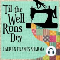 'Til the Well Runs Dry