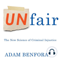 Unfair: The New Science of Criminal Justice