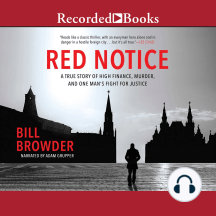 Red Notice: A True Story of High Finance, Murder and One Man's Fight for Justice