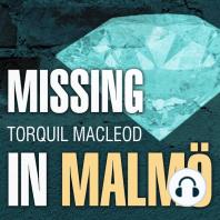 Missing in Malmö