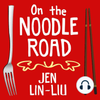 On the Noodle Road