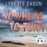 Nowhere to Turn