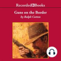 Guns On the Border
