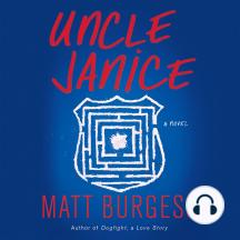 Uncle Janice: A novel