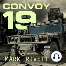 Convoy 19: A Zombie Novel
