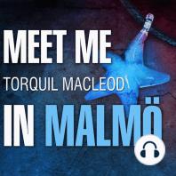 Meet Me in Malmö