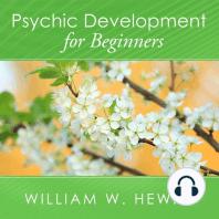 Psychic Development for Beginners