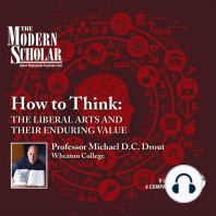 How to Think: The Liberal Arts and Their Enduring Value