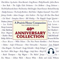 A Prairie Home Companion 40th Anniversary Collection